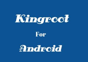Kingroot Android